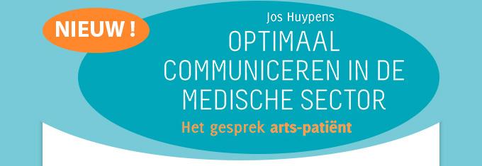 OPTIMAAL COMMUNICEREN IN DE MEDISCHE SECTOR - Het gesprek arts-patiënt