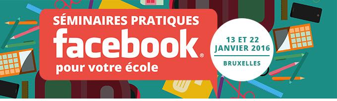 Séminaires pratiques : Facebook pour votre école