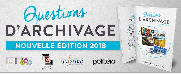 Politeia présente: Questions d'archivage - NOUVELLE ÉDITION 2018
