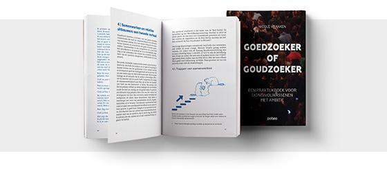 Goedzoeker of goudzoeker, een praktijkboek voor (jong)volwassenen met ambitie