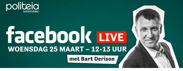 FACEBOOK LIVE woensdag 25 maart – 12-13 uur (met Bart Derison)