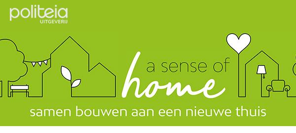 A sense of home - Samen bouwen aan een nieuwe thuis